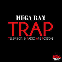 Mega Ran - TRAP - 03 Trouble.mp3