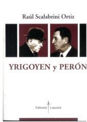 yrigoyen y perón - raúl scalabrini ortiz.pdf