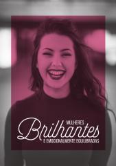 Mulheres Brilhantes e Emocionalmente Equilibradas - Augusto Cury.pdf