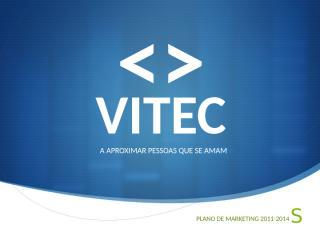 vitec-apresentao06marversao2-100306133059-phpapp01.pptx