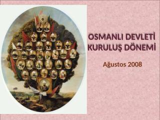 Osmanlı Devleti Kuruluş Dönemi.ppt