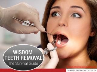 Wisdom Teeth Removal - The Survival Guide.pptx