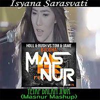 Isyana Sarasvati - Tetap Dalam Jiwa (MASNUR mashup edit).mp3